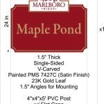 Marlboro Ridge Maple Pond v-carved sign by Sign Central, Inc